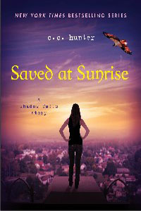 SAVED AT SUNRISE by C.C. Hunter